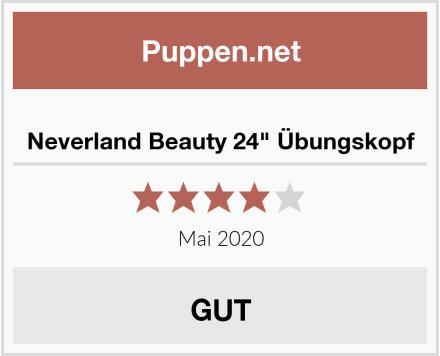 """Neverland Beauty 24"""" Übungskopf Test"""