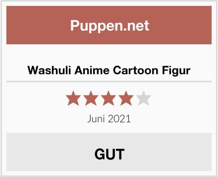 Washuli Anime Cartoon Figur Test