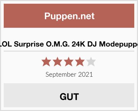 LOL Surprise O.M.G. 24K DJ Modepuppe Test